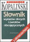 Najpopularniejszy ze słowników Kopalińskiego (do tej pory ukazało się 25 wydań, w nakładzie ok. 2,5 mln egzemplarzy)